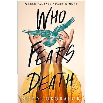 Kuka pelkää kuolemaa Okorafor & Nnedi