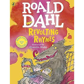 Revolting Rhymes Colour Edition by Roald Dahl