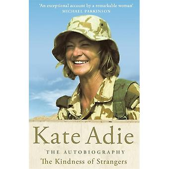 The Kindness of Strangers by Adie & Kate