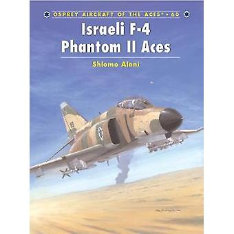 Shlomo Alonin Israelin F4 Phantom II -ässät