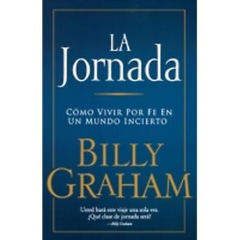 La Jornada by Graham & Billy