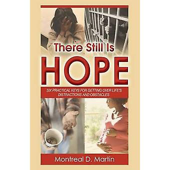 There Still Is Hope by Martin & Montreal D.