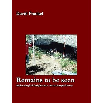 Remains to Be Seen by Frankel & David