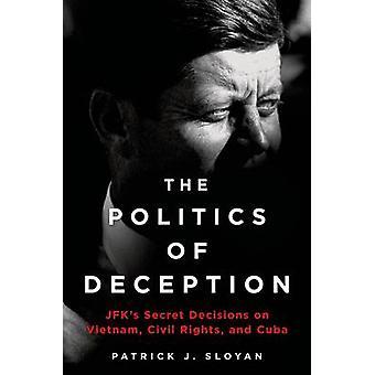 POLITIKEN av bedrägeri av SLOYAN & PATRICK J.