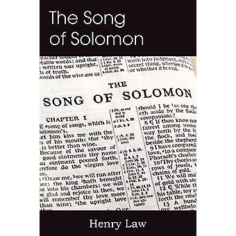 The Song of Solomon by Law & Henry