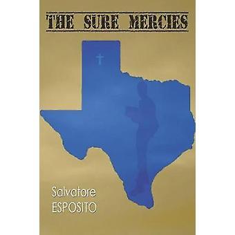 The Sure Mercies by Esposito & Salvatore