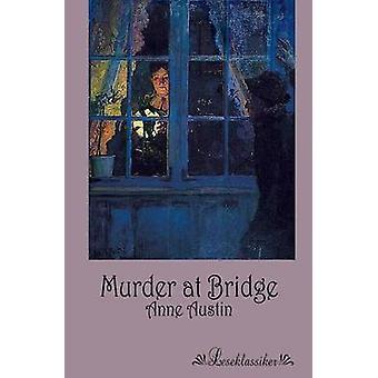 Murder at Bridge by Austin & Anne