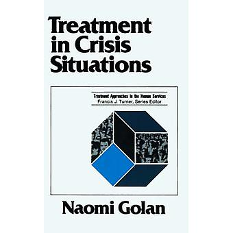 Treatment in Crisis Situations by Golan & Naomi