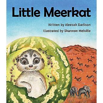 Little Meerkat by Darlison & Aleesah