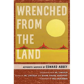 Wrenched from the Land by Lincoln & ML