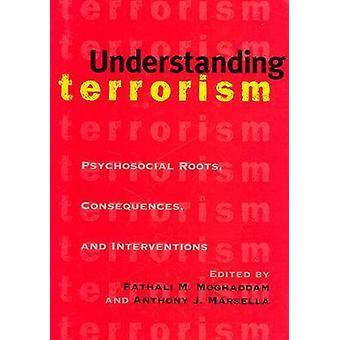 Forstå terrorisme - psykososiale røtter - konsekvenser og Interv
