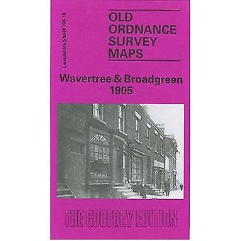 Wavertree and Broadgreen 1905: Lancashire Sheet 106.16 (Old O.S. Maps of Lancashire)