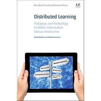 Distributed Learning - Pedagogy and Technology in Online Information L