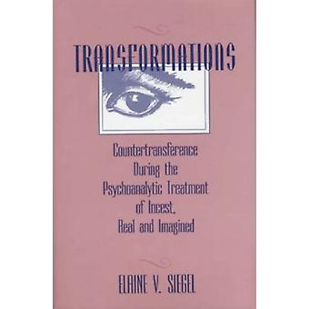 Transformations - Countertransference During the Psychoanalytic Treatm