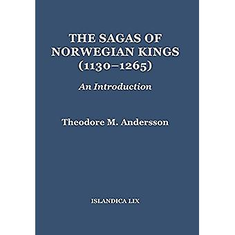 The Sagas of Norwegian Kings (1130-1265) - An Introduction by Professo