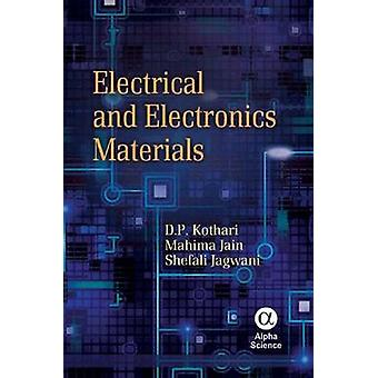 Electrical and Electronics Materials by D. P. Kothari - Mahima Jain -