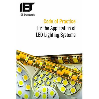 Code of Practice for the Application of LED Lighting Systems by The I