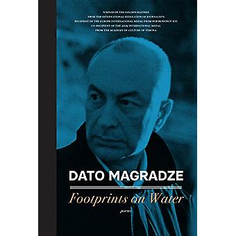 Footprints on Water by Dato Magradze - 9781947856721 Book