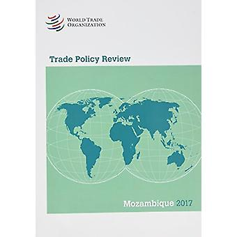 Trade Policy Review 2017 - Mozambique by World Tourism Organization -