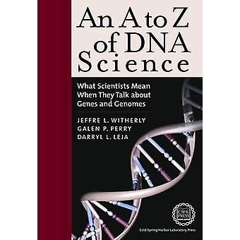 An A to Z of DNA Science - What Scientists Mean When They Talk About G