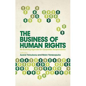 The Business of Human Rights - An Evolving Agenda for Corporate Respon