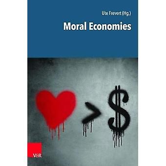 Moral Economies by Ute Frevert - 9783525364260 Book