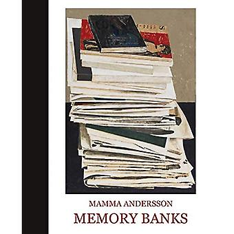 Mamma Andersson: Memory Banks