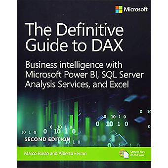 The Definitive Guide to DAX - Business intelligence with Microsoft Exc