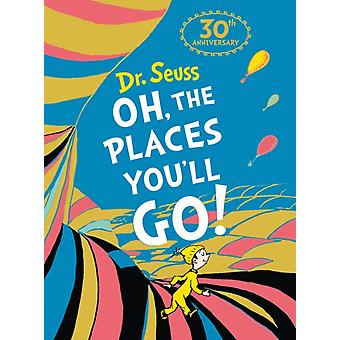 Oh The Places Youll Go Mini Edition by Seuss & Dr.