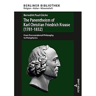 The Panentheism of Karl Christian Friedrich Krause (1781-1832) - From