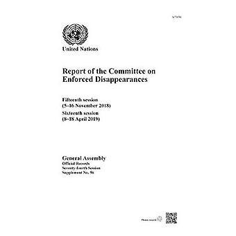 Relazione della commissione per le sparizioni forzate - Quindicesima sessione