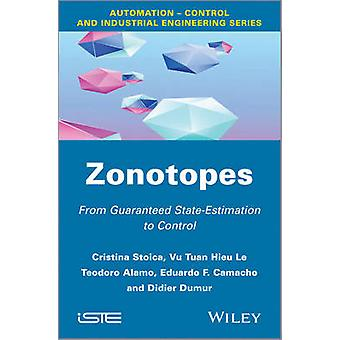 Zonotopes - From Guaranteed State-Estimation to Control by Cristina St