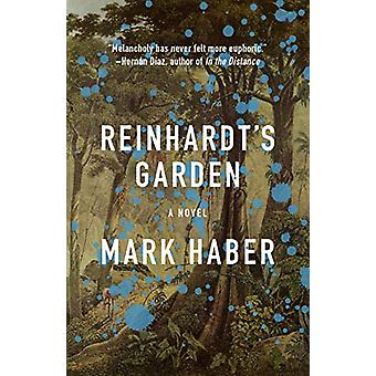 Reinhardt's Garden by Mark Haber - 9781566895620 Book
