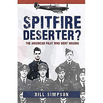 Spitfire dezertér? -Americký pilot, který přišel na pohřešované Billem Simps