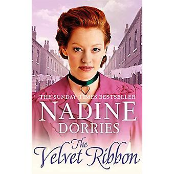 The Velvet Ribbon by Nadine Dorries - 9781786697578 Book