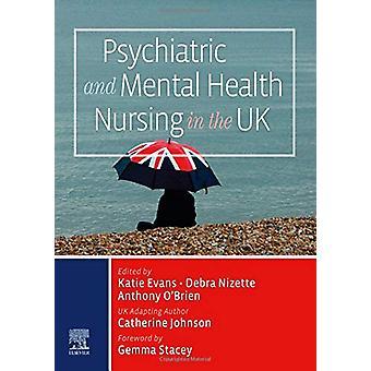 Psychiatric and Mental Health Nursing in the UK by Katie Evans - 9780