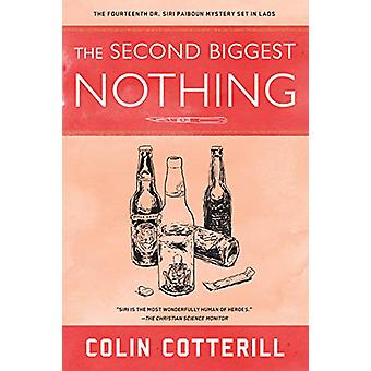 The Second Biggest Nothing by Colin Cotterill - 9781641291910 Book