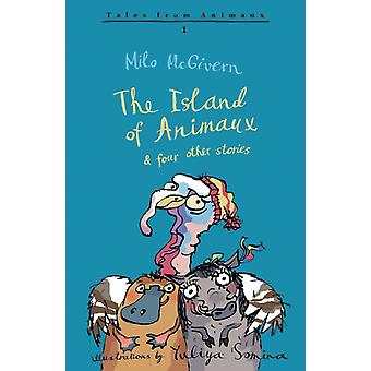 The Island of Animaux by Milo McGivern