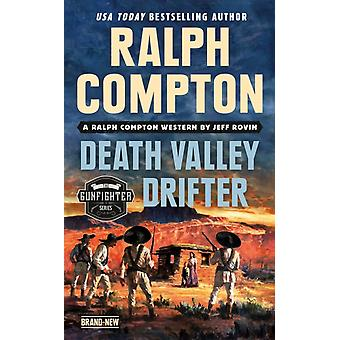 Ralph Compton Death Valley Drifter by Jeff Rovin & Ralph Compton