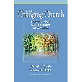 Den skiftende kirke: Find vej til Gud's New Thing