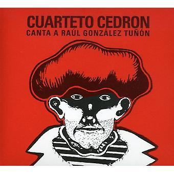 Cuarteto Cedron - Canta Raul Gonzalez Tunon [CD] Yhdysvallat tuoda
