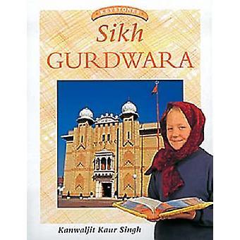 Sikh Gurdwara-tekijä Kanwaljit Kaur singh & Illustrated by Zul Mukhida