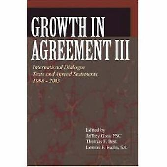 Growth in Agreement III - International Dialogue Texts and Agreed Stat