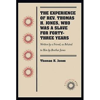 De ervaring van Ds. Thomas H. Jones - Who Was a Slave for Forty-Th