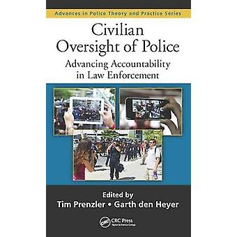 Civilian Oversight of Police - Advancing Accountability in Law Enforce