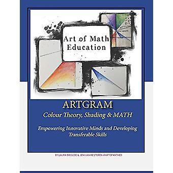ArtGram - Art of Math Education by Laura Briscoe - 9781999527624 Book