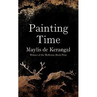 Tempo de pintura por Maylis de Kerangal