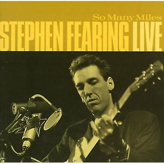 Stephen Fearing - So Many Miles-Live [CD] USA import