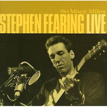 Stephen Fearing - så många Miles-Live [CD] USA import