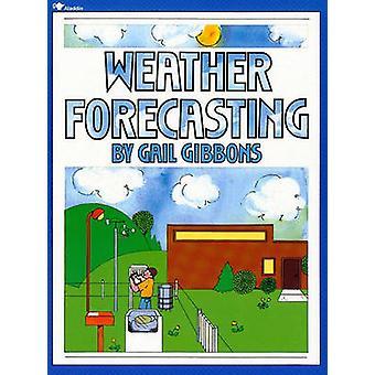 التنبؤ بأحوال الطقس (طبعة ريبرينتيد) طريق غيل غيبونز--97806897168